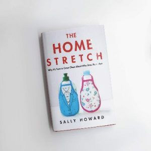 Front cover of The Home Stretch by Sally Howard